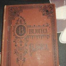 Libros antiguos: LIBRO BIBLIOTECA CLÁSICA DE 1913 OBRAS DRAMÁTICAS DE SCHILLER. Lote 144549440