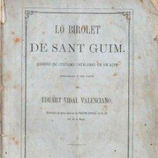 Libros antiguos: EDUART VIDAL VALENCIANO : LO BIROLET DE SANT GUIM (JEPÚS, 1869) TEATRE CATALÀ. Lote 144595486