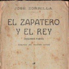 Libros antiguos: JOSÉ ZORRILLA : EL ZAPATERO Y EL REY SEGUNDA PARTE (1914) . Lote 144596562