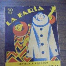 Libros antiguos: LA DEL SOTO DEL PARRAL. SEVILLA Y CARREÑO. MUSICA DE SOUTULLO Y VERT. LA FARSA. 1927.. Lote 155176366
