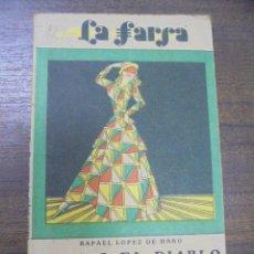 Libros antiguos: ELLA O EL DIABLO. RAFAEL LOPEZ HARO. LA FARSA. 1930.. Lote 155176450