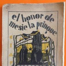 Libros antiguos: TEATRO- EL HONOR DE MESIE LA PRINGUE- TOMAS BORRAS- 1.929. Lote 146248706