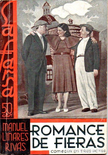 MANUEL LINARES RIVAS : ROMANCE DE FIERAS (LA FARSA, 1933) (Libros antiguos (hasta 1936), raros y curiosos - Literatura - Teatro)