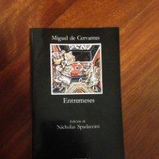 Livres anciens: ENTREMESES MIGUEL DE CERVANTES CATEDRA Nº 162 19ª EDICIÓN 2000 NUEVO. Lote 146595802