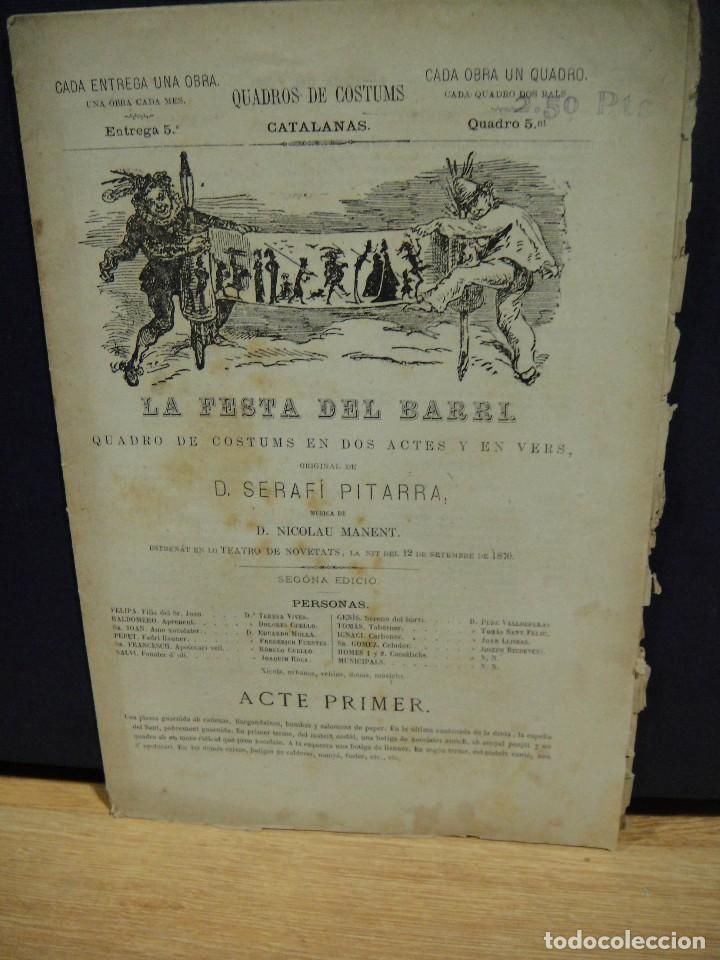 QUADROS DE COSTUMS CATALANAS - LA FESTA DEL BARRÍ - SERAFI PITARRA - AÑO 1874 (Libros antiguos (hasta 1936), raros y curiosos - Literatura - Teatro)