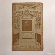 Libros antiguos: LECTURA POPULAR: BIBLIOTECA D'AUTORS CATALANS: L'HOSTAL DE LA SERENA. JOSEPH ABRIL Y VIRGILI. Lote 146955222