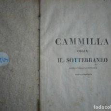 Libros antiguos: OPERA CAMMILLA OSSIA IL SOTTERRANEO DRAMMA SERIO -GIOCOSO CAPRANICA 1817ROMA . Lote 147318910