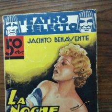 Libros antiguos: LA NOCHE DEL SÁBADO. JACINTO BENAVENTE. JOYAS LITERARIAS.. Lote 147536140
