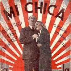 Libros antiguos: MUÑOZ SECA - PEREZ FERNANDEZ : MI CHICA (LA FARSA, 1935). Lote 147598842