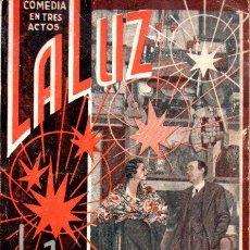 Libros antiguos: QUINTERO Y GUILLÉN : LA LUZ (LA FARSA, 1934). Lote 147598958