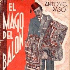 Libros antiguos: ANTONIO PASO : EL MAGO DEL BALÓN (LA FARSA, 1935). Lote 147599058