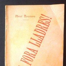 Alte Bücher - Via fora lladres Manel Rocamora 1899 quadro dramátich en prosa. Imprempta L'Atlántida, - 147747738