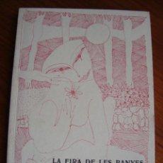 Libros antiguos: LA FIRA DE LES BANYES. MAYÀ GILABERT. MALLORCA, 1980.. Lote 148317054