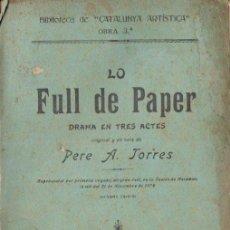 Libros antiguos: PERE TORRES : LO FULL DE PAPER (CATALUNYA ARTÍSTICA, 1901) TEATRE CATALÀ. Lote 148520262