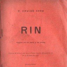 Libros antiguos: F. XAVIER GODÓ : RIN (BADÍA, 1897) TEATRE CATALÀ. Lote 148522002