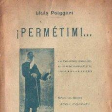 Libros antiguos: LLUÍS PUIGGARÍ : PERMÉTIM (BONAVÍA, 1907) TEATRE CATALÀ. Lote 148522158