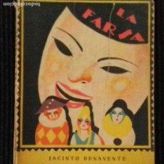 Libros antiguos: Y VA DE CUENTO... JACINTO BENAVENTE. LA FARSA 1928.. Lote 148996402