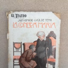 Libros antiguos: LA CONDESA MARIA DE JUAN IGNACIO LUCA DE TENA - EL TEATRO MODERNO Nº 71 - 1927. Lote 149355422