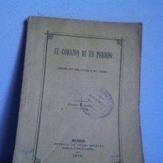 Libros antiguos: EL CORAZÓN DE UN PERDIDO 1874. Lote 149504190
