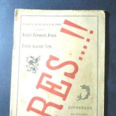 Libros antiguos: RES AGUSTÍ FERRERAS ARARÁ Y JOSEPH ALEGRET SAMÁ 1887 DEDICATÒRIA AUTÒGRAFA A JAUME CAPDEVILA. Lote 149648418