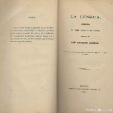 Libros antiguos: OBRA TEATRO - MADRID AÑO 1882 - LA LENGUA - COMEDIA - ENRIQUE GASPAR - IMP. HIJOS A.GULLON. Lote 149990566