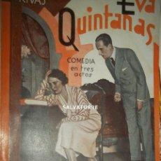 Libros antiguos: MANUEL LINARES RIVAS.EVA QUINTANAS.COMEDIA EN TRES ACTOS.LA FARSA.1933. Lote 151300726