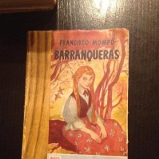 Libros antiguos: BARRANQUERAS-FRANCISCO MOMPO. Lote 152667678