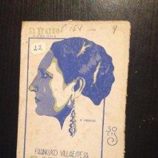 Libros antiguos: EL REY GALAOR-FRANCISCO VILLAESPESA. Lote 152670142