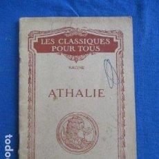 Libros antiguos: ATHALIE - LES CLASSIQUES POUR TOUS - RACINE . Lote 153962486