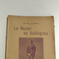 Alte Bücher - Lo Rector de Vallfogona. 3ª edició. Serafí Pitarra. 1908 Barcelona. Drama. Teatre. Tres actes. - 155097098
