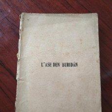Alte Bücher - L' ASE DEN BURIDÁN (1910) de Robert de Flers i G A Caillavet - 155134006
