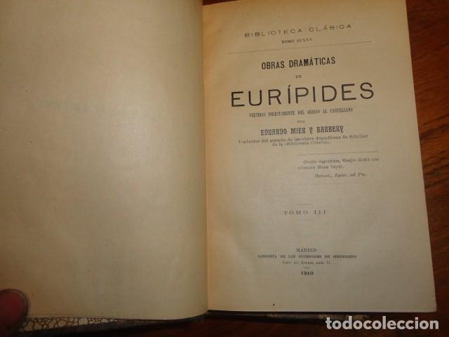 Libros antiguos: Obras dramáticas de Eurípides- MADRID 1909-TRES TOMOS. - Foto 4 - 155262086