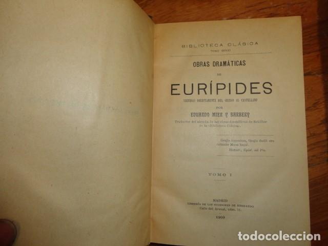 Libros antiguos: Obras dramáticas de Eurípides- MADRID 1909-TRES TOMOS. - Foto 5 - 155262086