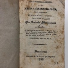 Libros antiguos: LOS AMANTES DE SIRACUSA, O SEA AMOR Y DESESPERACIÓN. 1830. Lote 155264406
