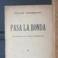 Alte Bücher - Pasa la ronda Robert Francheville 1913 Teatro Gran Guignol. Establecimiento Tipográfico Fèlix Costa - 155523154