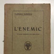 Libros antiguos: FLORENCI SURROCA. L´ENEMIC. 1924. Lote 155818930