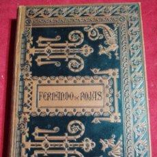 Libros antiguos: LIBRO LA CELESTINA TRAGICO COMEDIA DE CALISTO Y MELIBEA OBRA DE FERNANDO DE ROJAS EDITADO EN 1886. Lote 155876434