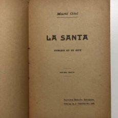 Libros antiguos: MARTÍ GIOL. LA SANTA. 1918. Lote 156053014