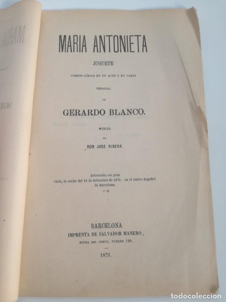 Libros antiguos: MUY RARO: MARIA ANTONIETA, JUGUETE CÓMICO-LÍRICO EN UN ACTO - OBRA DE GERARDO BLANCO (1871) - Foto 2 - 157960410