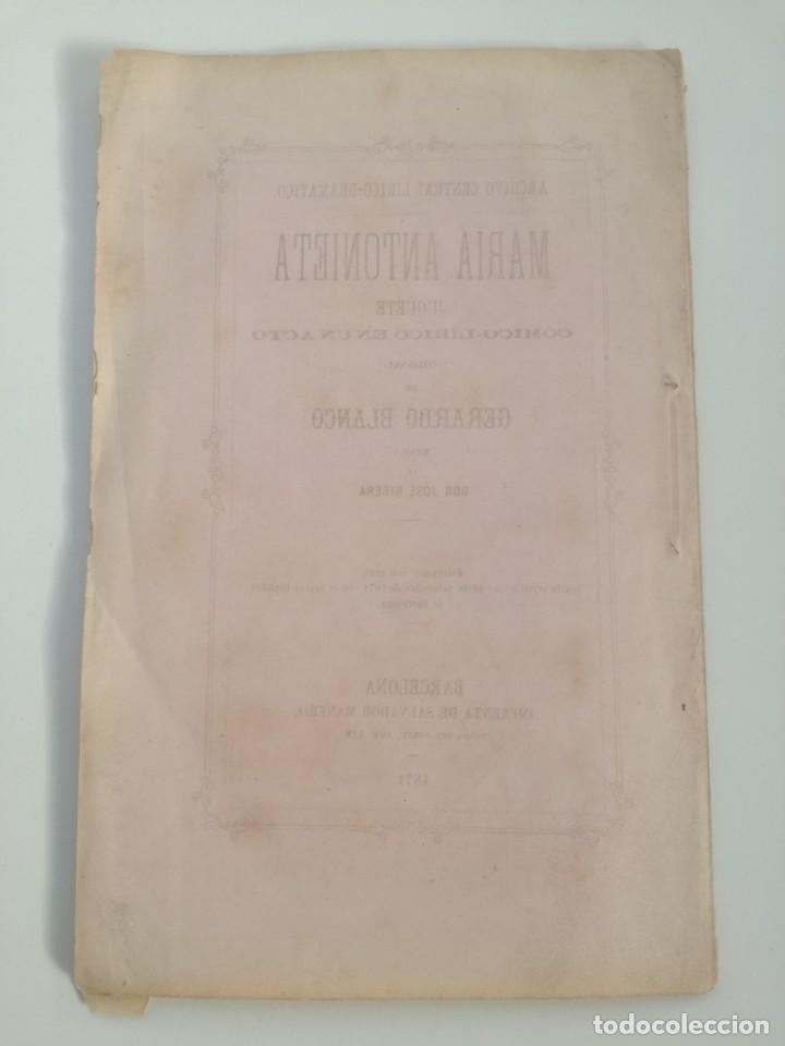 Libros antiguos: MUY RARO: MARIA ANTONIETA, JUGUETE CÓMICO-LÍRICO EN UN ACTO - OBRA DE GERARDO BLANCO (1871) - Foto 6 - 157960410