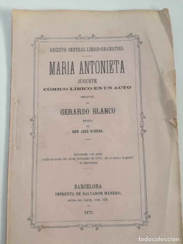 Libros antiguos: MUY RARO: MARIA ANTONIETA, JUGUETE CÓMICO-LÍRICO EN UN ACTO - OBRA DE GERARDO BLANCO (1871) - Foto 7 - 157960410