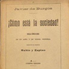 Libros antiguos: ¡CÓMO ESTÁ LA SOCIEDAD! - JAVIER DE BURGOS. Lote 158490648