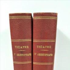 Libros antiguos: THÉATRE. D'ARISTOPHANE. 2 TOMOS. EDIT. ERNEST FLAMMARION. PARÍS. S/F.. Lote 159050594