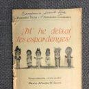 Libros antiguos: TEATRO POPULAR EN VALENCIANO. SAINETE. M'HE DEIXAT LES ESPARDENYES..(A.1921). Lote 159096704