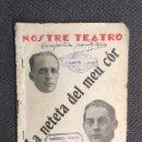 Libros antiguos: TEATRO POPULAR EN VALENCIANO. SAINETE. M'HE DEIXAT LES ESPARDENYES..(A.1921). Lote 159100010