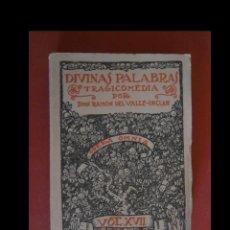Libros antiguos: DIVINAS PALABRAS. TRAGICOMEDIA POR DON RAMON DEL VALLE-INCLAN. Lote 160116326