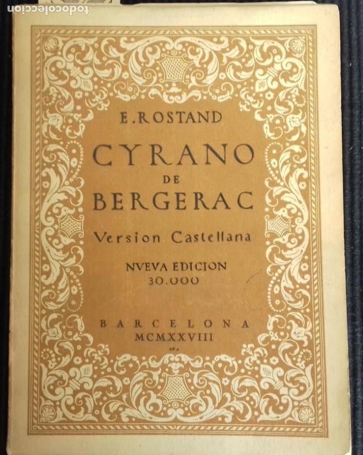 CYRANO DE BERGERAC. E. ROSTAND. BARCELONA 1928. (Libros antiguos (hasta 1936), raros y curiosos - Literatura - Teatro)
