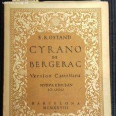 Libros antiguos: CYRANO DE BERGERAC. E. ROSTAND. BARCELONA 1928.. Lote 160307990