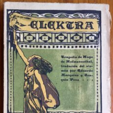 Libros antiguos: HOFMANNSTHAL : ELEKTRA (C. 1912) MARGARITA XIRGU. Lote 160372174
