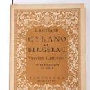 Libros antiguos: CYRANODE BERGERAC – VERSIÓN CASTELLANA – NUEVA EDICIÓN 30.000. Lote 160525074
